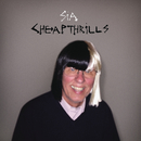 Cheap Thrills/Sia