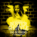 Do Nothing/Buster Shuffle