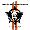 X-territorial/Power Of Expression
