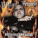 International Super Bastard/P. Paul Fenech
