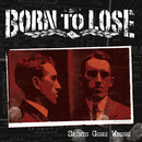 Saints Gone Wrong/Born To Lose