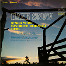 Hank Snow Sings Your Favorite Country Hits/Hank Snow