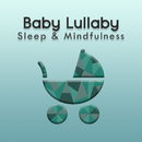 Baby Lullaby (Sleep & Mindfulness)/Sleepy Times