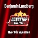 Hvor Går Vejen Hen/Benjamin Lundberg
