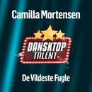 De Vildeste Fugle/Camilla Mortensen