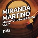 Meravigliosa Miranda vol. 2/Miranda Martino