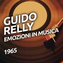 Emozioni in musica/Guido Relly