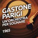 Un'orchestra per sognare/Gastone Parigi