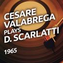 Cesare Valabrega suona D. Scarlatti/Cesare Valabrega