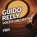Guido Relly -  Voce e Orchestra/Guido Relly