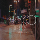 Our Story (Remixes)/Mako