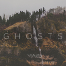 Ghosts (Radio Edit)/Mako