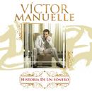 Historia De Un Sonero/Víctor Manuelle