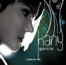 Cualquier Día/Kany García