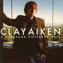 A Thousand Different Ways/Clay Aiken