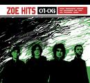 Zoe Hits 01 - 06/Zoé