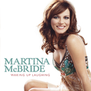 Waking Up Laughing/Martina McBride