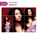 Playlist: The Very Best Of Amerie/Amerie