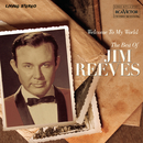 """Welcome To My World """"The Best Of""""/Jim Reeves"""