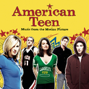American Teen - Music From The Motion Picture/American Teen (Motion Picture Soundtrack)