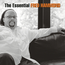 The Essential Fred Hammond/Fred Hammond