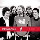 The Best Yet/Switchfoot