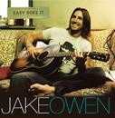 Easy Does It/Jake Owen