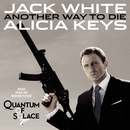 Another Way to Die/Jack White & Alicia Keys