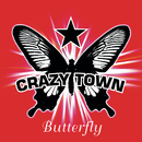 Butterfly/Crazy Town