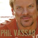 Greatest Hits Volume 1/Phil Vassar
