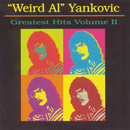 "Greatest Hits, Vol. 2/""Weird Al"" Yankovic"