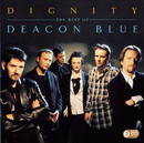 Dignity - The Best Of/Deacon Blue