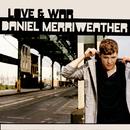 Love & War/Daniel Merriweather