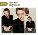 Playlist: The Very Best Of Clay Aiken/Clay Aiken
