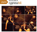 Playlist: The Very Best Of Cypress Hill/Cypress Hill