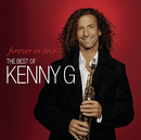 Forever In Love: The Best Of Kenny G/Kenny G