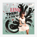Trouble Is a Friend/Lenka
