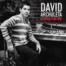 Works For Me/David Archuleta