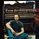 Two Lights/Five for Fighting
