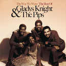 The Way We Were: The Best Of Gladys Knight & The Pips/Gladys Knight & The Pips