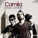 Todo Cambio/Camila