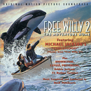 FREE WILLY 2: THE ADVENTURE HOME  ORIGINAL MOTION PICTURE SOUNDTRACK/Original Motion Picture Soundtrack