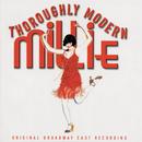 Thoroughly Modern Millie (Original Broadway Cast Recording)/Original Broadway Cast of Thoroughly Modern Millie