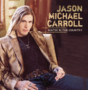 Waitin' In The Country/Jason Michael Carroll