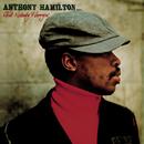Ain't Nobody Worryin'/Anthony Hamilton