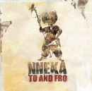 Nneka... To and Fro/Nneka