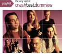 Playlist: The Very Best Of Crash Test Dummies/Crash Test Dummies
