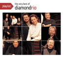 Playlist: The Very Best Of Diamond Rio/Diamond Rio