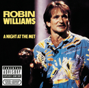 A Night At The Met/Robin Williams