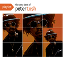 Playlist: The Very Best Of Peter Tosh/Peter Tosh